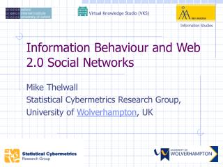 Information Behaviour and Web 2.0 Social Networks