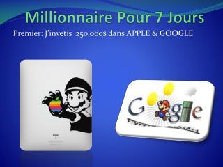 Millionnaire  Pour 7 Jours