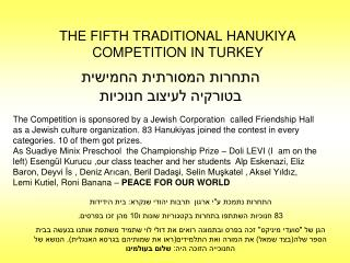 THE FIFTH TRADITIONAL HANUKIYA COMPETITION IN TURKEY