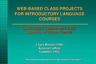 WEB-BASED CLASS PROJECTS  FOR INTRODUCTORY LANGUAGE COURSES