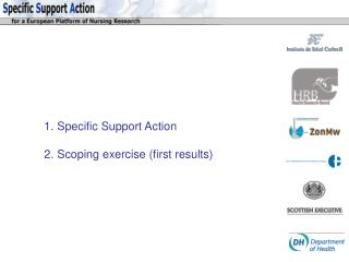 Specific Support Action Scoping exercise (first results)