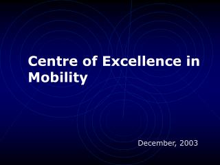 Centre of Excellence in Mobility