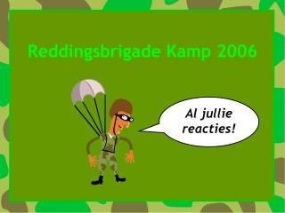 Reddingsbrigade Kamp 2006