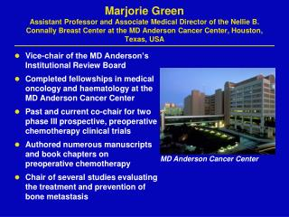 Vice-chair of the MD Anderson's Institutional Review Board