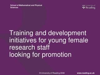 Training and development initiatives for young female research staff  looking for promotion
