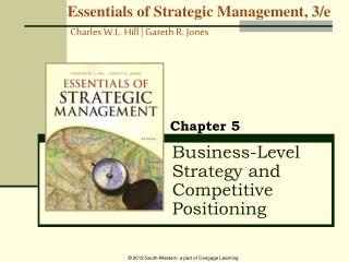Business-Level Strategy and Competitive Positioning