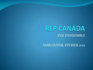 VUE D'ENSEMBLE  VANCOUVER, FÉVRIER 2012