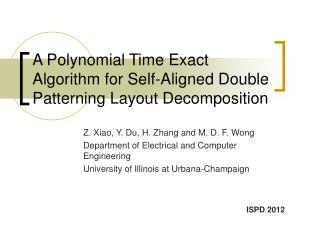 A Polynomial Time Exact Algorithm for Self-Aligned Double Patterning Layout Decomposition