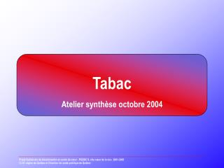 Tabac Atelier synthèse octobre 2004