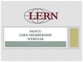 MnSCU LERN Membership Webinar