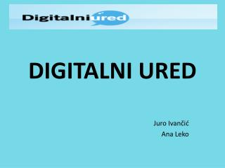 DIGITALNI URED