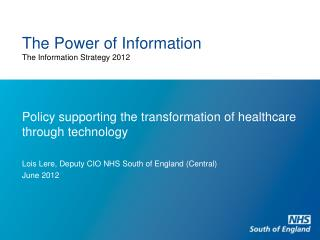 The Power of Information The Information Strategy 2012