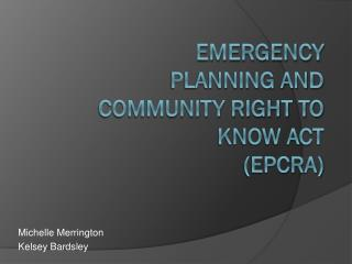 Emergency Planning and Community Right to Know Act (EPCRA)