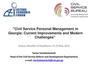 """Civil Service Personal Management in Georgia: Current Improvements and Modern Challenges"""