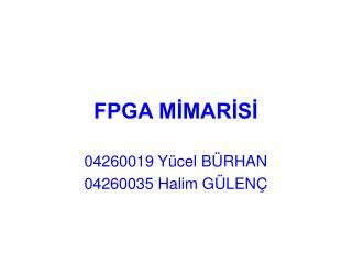 FPGA MİMARİSİ
