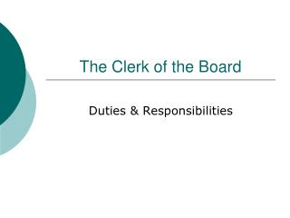 The Clerk of the Board