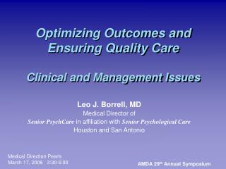 Optimizing Outcomes and Ensuring Quality Care Clinical and Management Issues