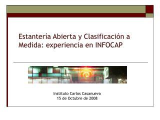 Estantería Abierta y Clasificación a Medida: experiencia en INFOCAP