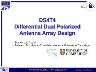 DS4T4 Differential Dual Polarized Antenna Array Design