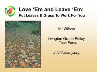 Love 'Em and Leave 'Em: Put Leaves & Grass To Work For You