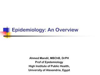 Epidemiology: An Overview