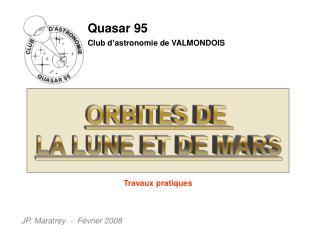 Quasar 95 Club d'astronomie de VALMONDOIS