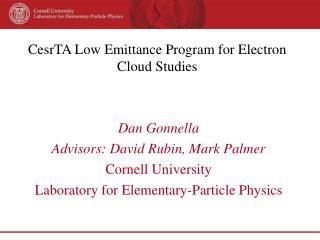 CesrTA Low Emittance Program for Electron Cloud Studies