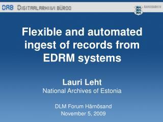DLM Forum Härnösand  November 5, 2009