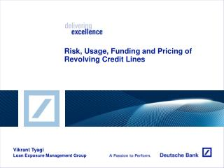 Risk, Usage, Funding and Pricing of Revolving Credit Lines