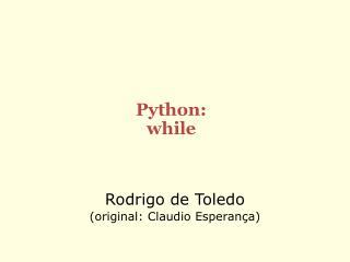 Python: while