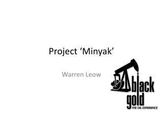 Project 'Minyak'
