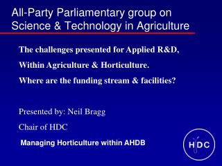 All-Party Parliamentary group on Science  Technology in Agriculture