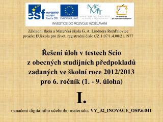 Řešení úloh v testech  Scio z obecných studijních předpokladů zadaných ve školní roce 2012/2013