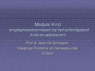 Module Kind   lengtegroeistoornissen bij het schoolgaand kind en adolescent