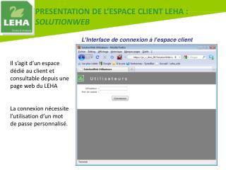L'Interface de connexion à l'espace client
