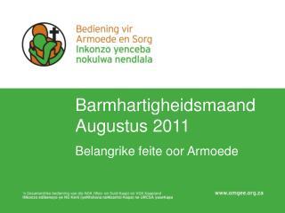 Barmhartigheidsmaand Augustus 2011