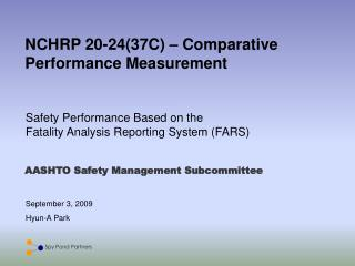 NCHRP 20-24(37C) – Comparative Performance Measurement