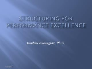 Structuring for Performance Excellence