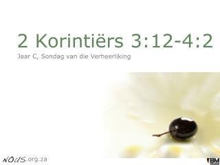 2 Korinti�rs 3:12-4:2
