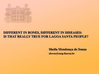 Sheila Mendonça de Souza sferraz@ensp.fiocruz.br