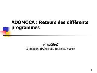ADOMOCA : Retours des différents programmes