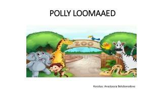POLLY LOOMAAED