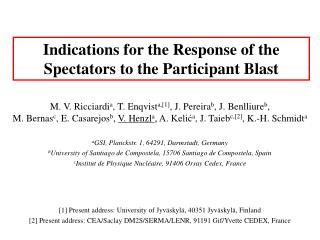 Indications for the Response of the Spectators to the Participant Blast