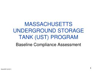 MASSACHUSETTS UNDERGROUND STORAGE TANK (UST) PROGRAM