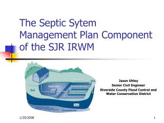 The Septic Sytem Management Plan Component of the SJR IRWM