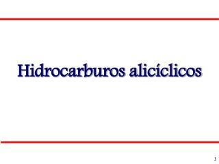 Hidrocarburos alicíclicos