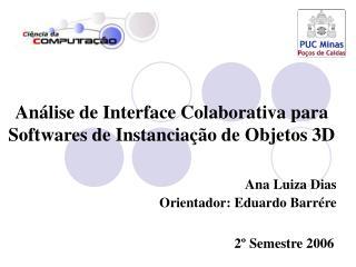 Análise de Interface Colaborativa para Softwares de Instanciação de Objetos 3D