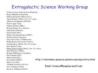 Extragalactic Science Working Group