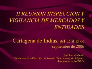 ASPECTOS GENERALES SOBRE LOS PROCEDIMIENTOS Y FACULTADES DE INVESTIGACION, INSPECCION Y SANCION