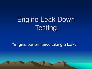 Engine Leak Down Testing
